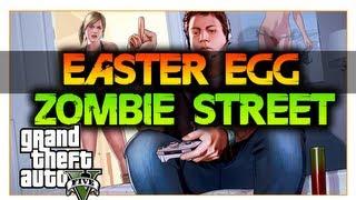 GTA 5: EASTER EGG ZOMBIE EN LAS CALLES DE GTA!!/ ZOMBIE STREET LOCALIZATION[GTA V]