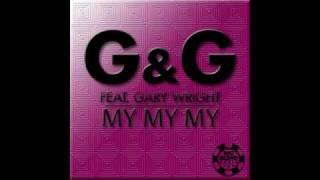 G & G feat. Gary Wright - My My My (Mondo Edit)