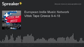 Vittek Tape Greece 9-4-18