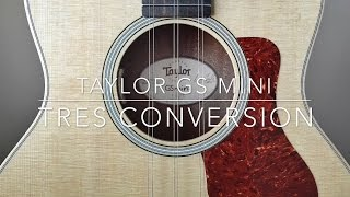 Taylor GS Mini Tres Cubano Conversion (GS Mini vs Baby Taylor)