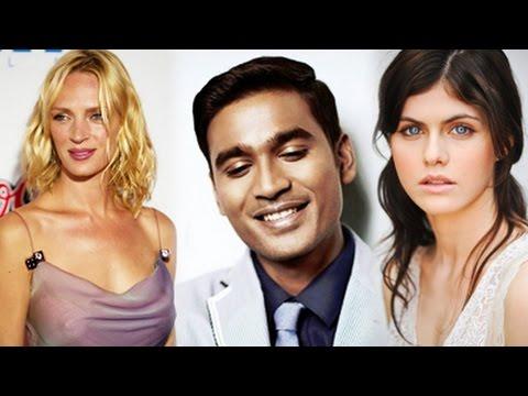 Dhanush's Hollywood Debut with Uma Thurman !!! | Kollywoodgalatta