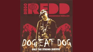 Provided to YouTube by CDBaby city behind us · diego redd dog eat d...