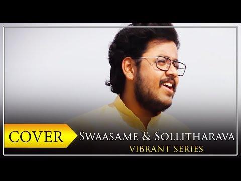 Swaasame & Sollitharava | Vibrant Series | Cover | Thenali - Majaa | A.R Rahman & Vidhyasagar