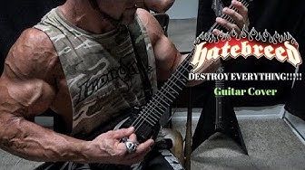 HATEBREED - Destroy Everything 2019 Guitar Cover By Kevin Frasard
