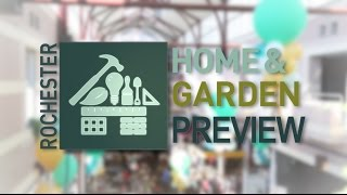 The 2017 Rochester Home & Garden Preview!