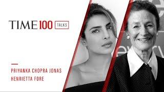 Henrietta Fore And Priyanka Chopra Jonas | TIME100 Talks
