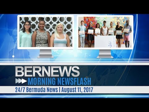Bernews Morning Newsflash For Friday August 11, 2017