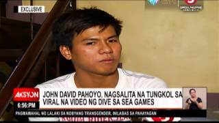 Gambar cover EXCLUSIVE | John David Pahoyo, nagsalita na tungkol sa viral video ng dive sa SEAG