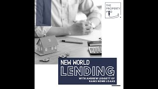 The Property Pod E48- New World Lending