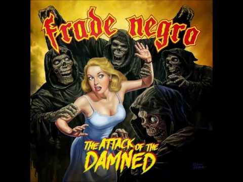 Frade Negro - The Attack of the Damned (2015)