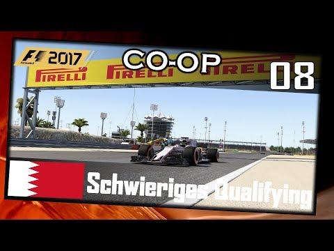 SCHWIERIGES QUALIFYING! | F1 2017 Co-op #008 Bahrain(Q)[German|HD+|PC|Wheel CAM]