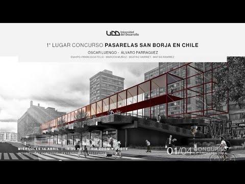 Charla: 1° lugar concurso Pasarelas San Borja en Chile