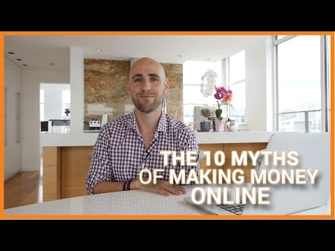 The 10 Myths Of Making Money Online