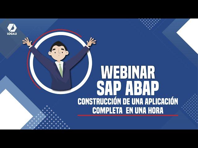 Webinar SAP ABAP - Construcción de una aplicación completa en una hora