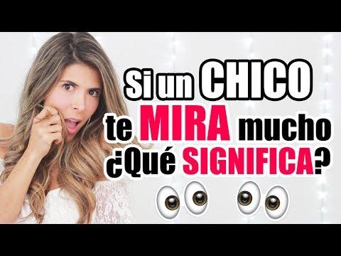 ¿Qué SIGNIFICA Cuando Un CHICO Te MIRA MUCHO? - Lau