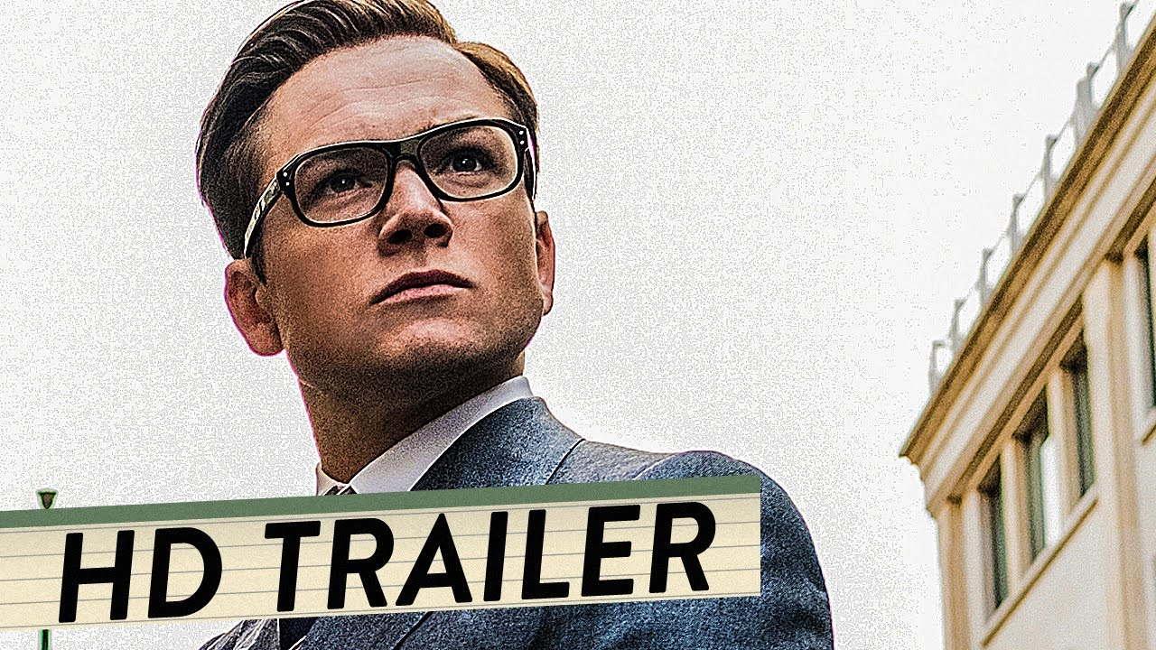 Kingsman Trailer Deutsch