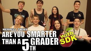 Are You Smarter Than A 5th Grader? - ft. SDK & Collins Key - Merrell Twins