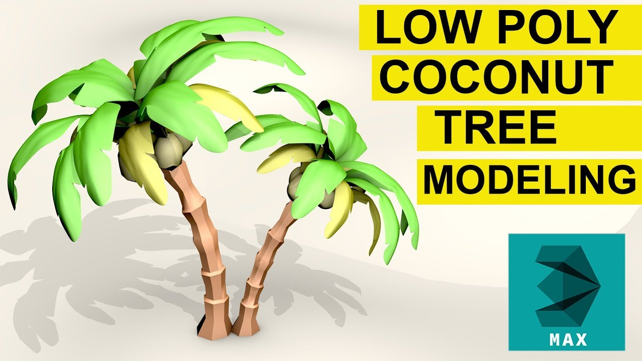 Low Poly coconut tree modeling in 3ds max and free download