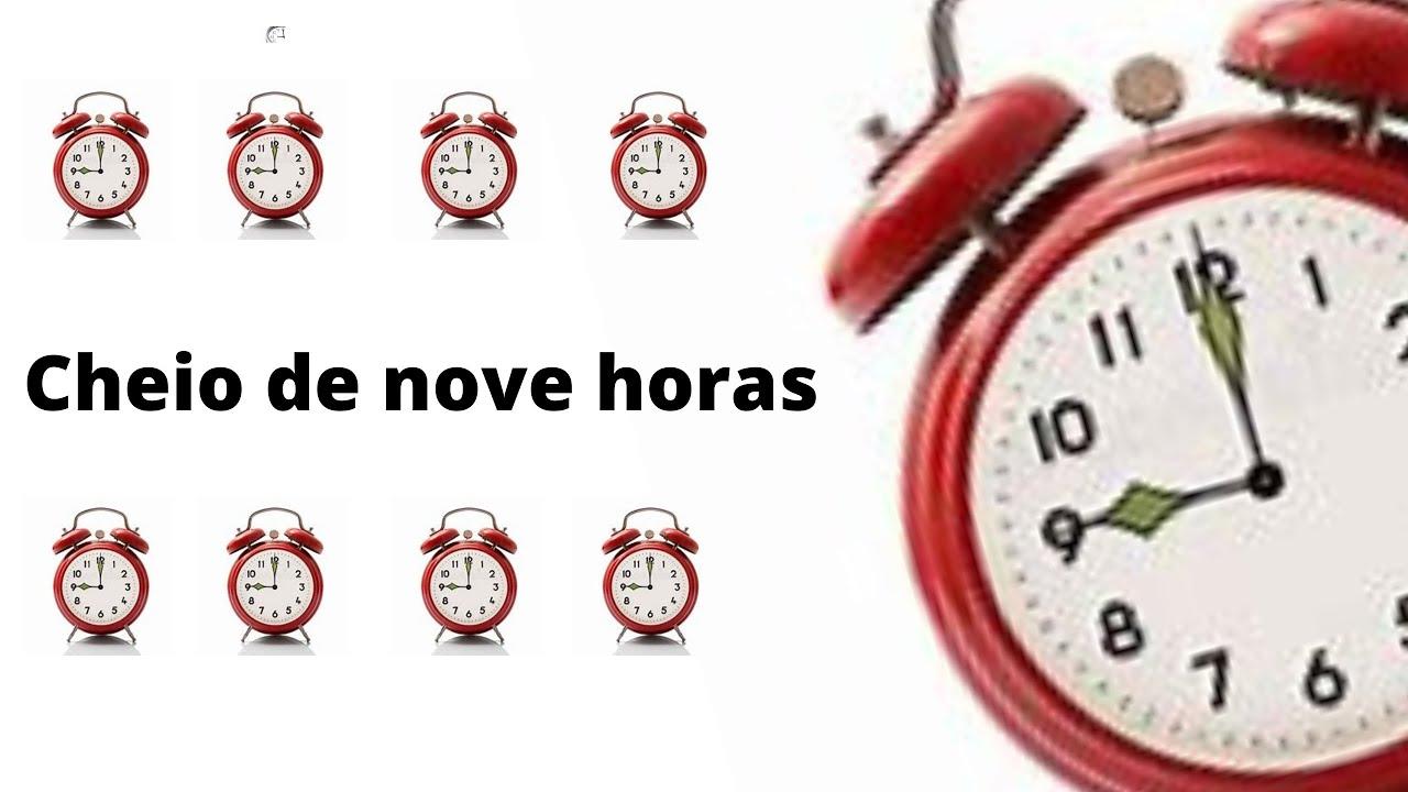 CHEIO DE NOVE HORAS - YouTube