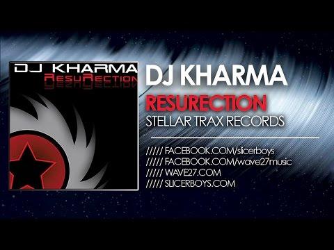 Dj Kharma - ResuRection ( Pacific Wave Radio Mix )