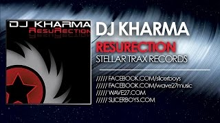 Dj Kharma - ResuRection ( Pacific Wave Radio Mix )
