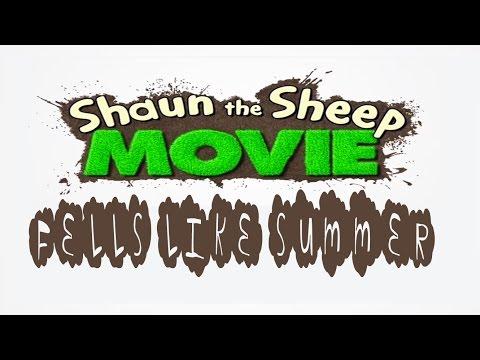 (Lyrics) Feels Like Summer - Shaun The Sheep The Movie