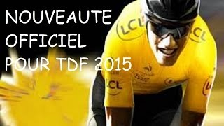 [OFFICIEL] TOUR DE FRANCE 2015 | NOUVEAUTE + images