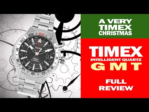 Timex Intelligent Quartz 3 GMT - T2P424DH - A Very Timex Christmas - I Review Crap!