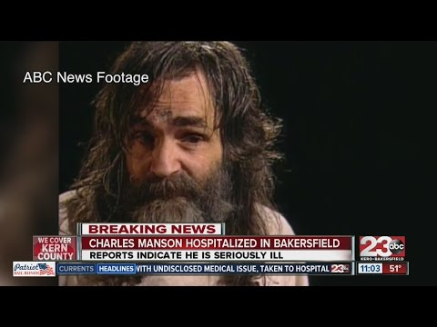 Charles Manson Hospitalized In Bakersfield, CA