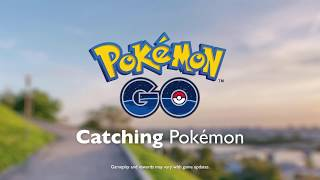 Pokémon GO - Catching Pokémon