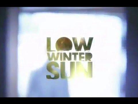 "Download ""Low Winter Sun"" TV Intro"