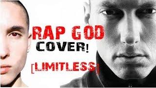 Eminem [RAP GOD COVER] - Limitless