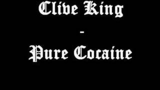 Clive King - Pure Cocaine