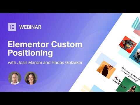 Elementor Webinar: Custom Positioning