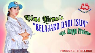 Nikma Nirmala - Belajaro Dadi Isun [Official Video Clip]