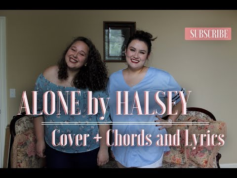 Alone - Halsey (Cover by The Native) + CHORDS AND LYRICS