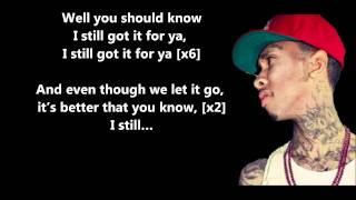 Repeat youtube video Still Got It - Tyga Feat. Drake // Lyrics On Screen [HD]