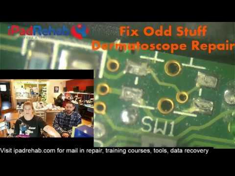 Fix Odd Stuff--Broken Dermatoscope Repair