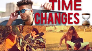 TIME CHANGES - | Elvish Yadav |