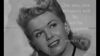 Doris Day  Que Sera Sera whatever will be, will be Lyrics