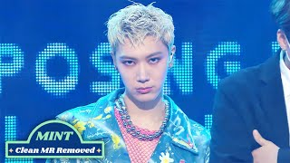 [Clean MR Removed] TEN(텐) - Paint Me Naked MR제거 | Show! Music Core 210814