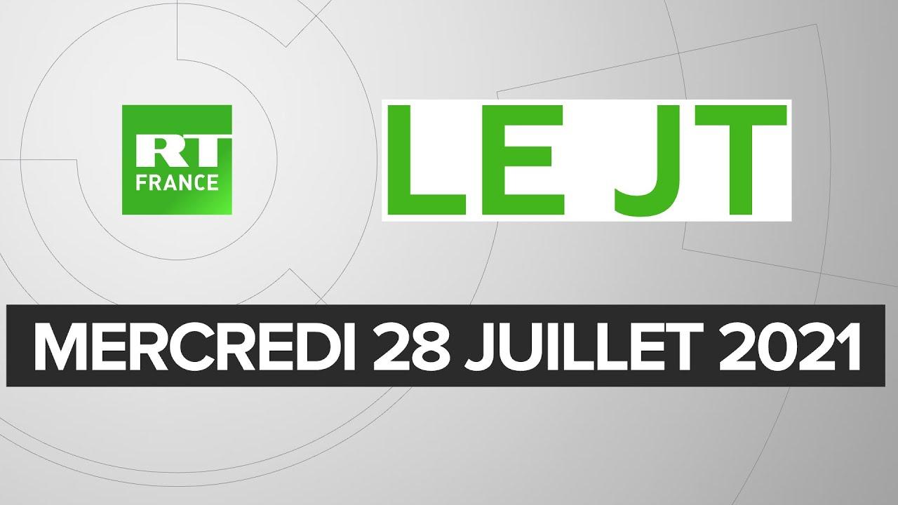 Le JT de RT France – Mercredi 28 juillet 2021 : Pass sanitaire, Etats-Unis/Russie, Tunisie