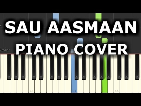 Sau Aasmaan Piano Cover|Baar Baar Dekho|Chords+Tutorial+Lesson+Notes|Armaan Malik|Amaal Malik