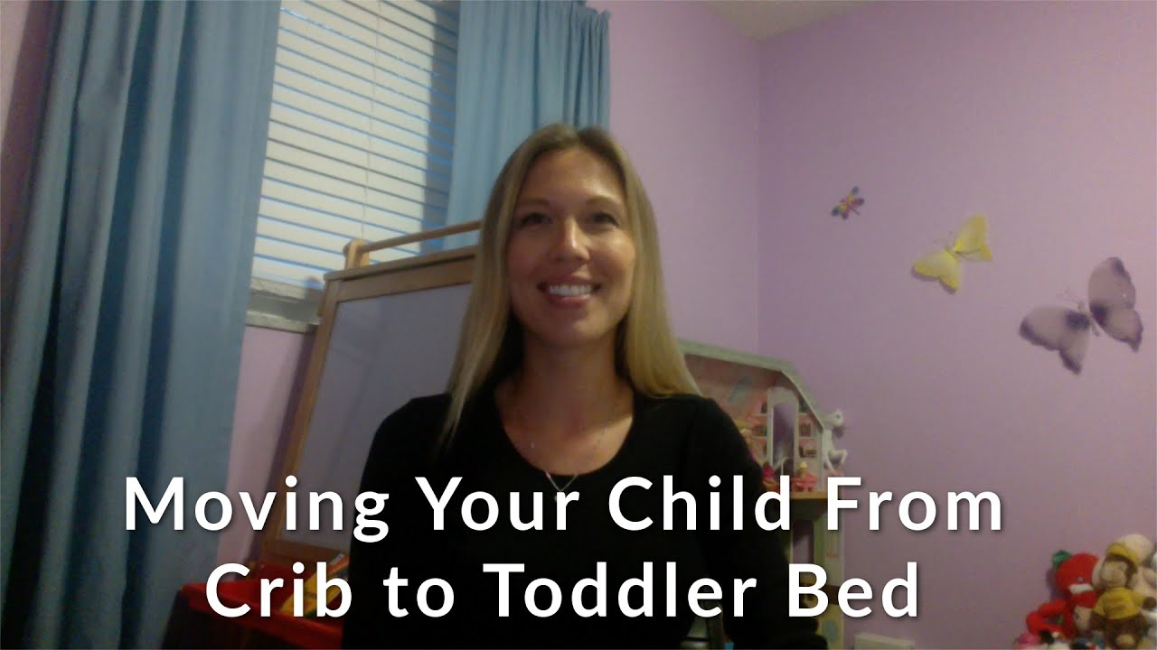 Moving Your Child From Crib to Toddler Bed - YouTube
