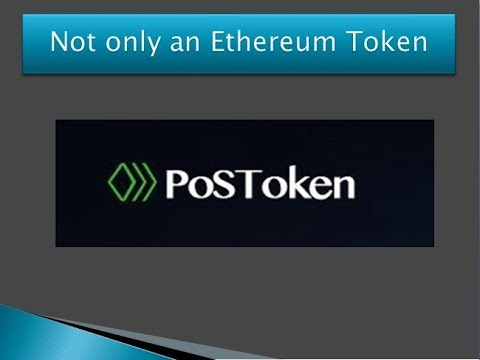 POSTOKEN The World's First PoS Smart Contract Token