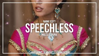 NAOMI SCOTT • SPEECHLESS | LETRA EN INGLÉS Y ESPAÑOL