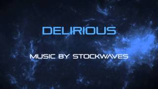 Delirious - Royalty Free Indie Rock Music by Stockwaves