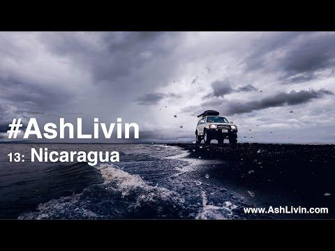 #Ashlivin 13: Nicaragua