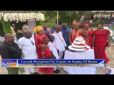 Lavish reception for guests as Esama of Benin gives out daughter in marriage