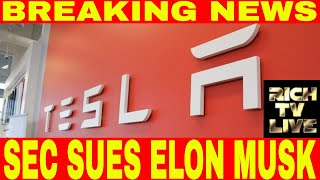 Breaking News: SEC charges Tesla (NASDAQ: TSLA) CEO Elon Musk with fraud
